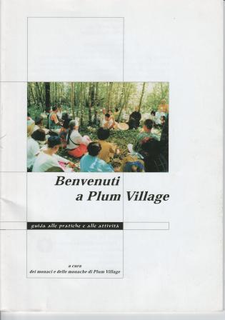 Benvenuti a Plum Village