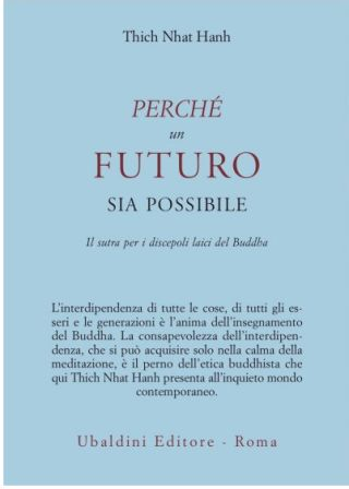 Perchè un futuro sia possibile